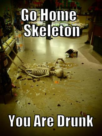 Bar None Swalloween 12 Go Home, Skeleton, you're drunk
