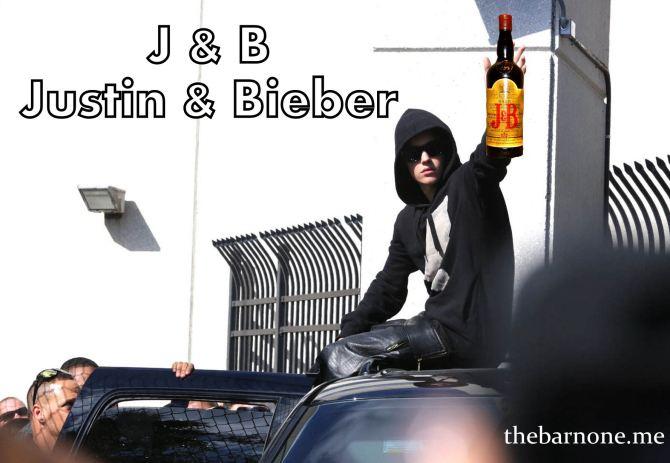 Justin Bieber 4 J&B (AlKHall Bar None Booze Nooze Dregs)